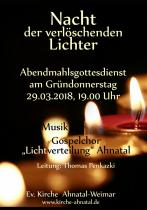Nacht der verlöschenden Lichter - Gospelchor Ahnatal singt am Gründonnerstag in Weimar, 19 Uhr.